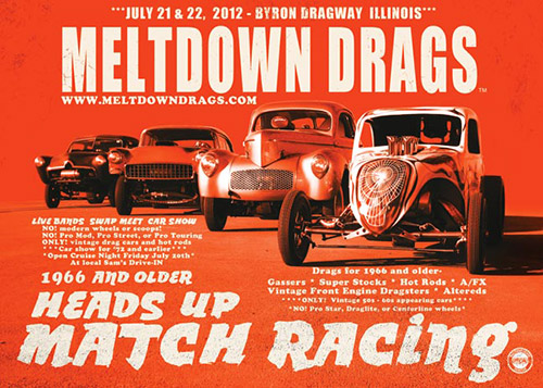 July 21-22, 2012 - 3rd Annual Meltdown Drags