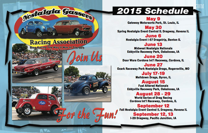 2015 Nostalgia Gassers Racing Association Events