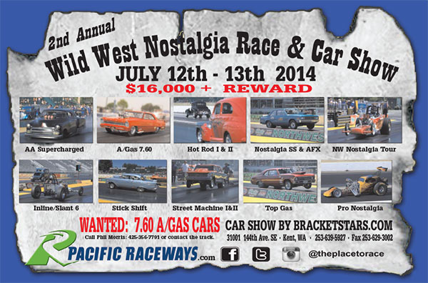July 12-13, 2014 - Pacific Raceways Wild West Nostalgia Race and Car Show
